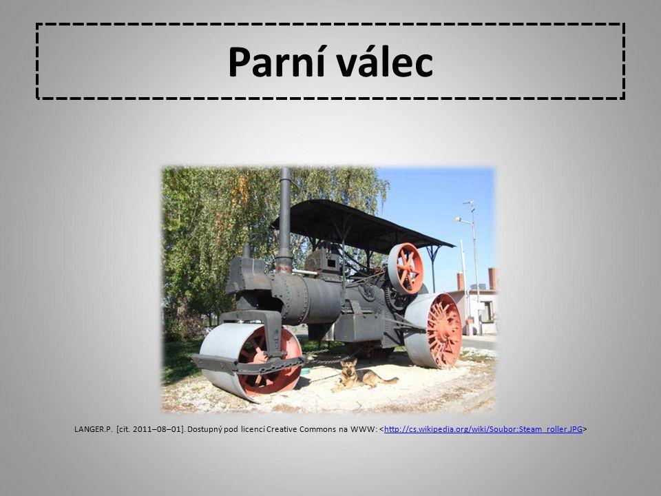 Parní válec LANGER.P. [cit. 2011–08–01]. Dostupný pod licencí Creative Commons na WWW: <http://cs.wikipedia.org/wiki/Soubor:Steam_roller.JPG>